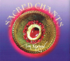 Sacred Chants - Tape