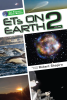 The Explorer Race Series (Book 21): ETs On Earth, Volume 2