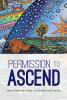 Permission to Ascend