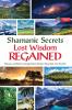 Robert Shapiro - Shamanic Secret Series