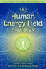 The Human Energy Field: Chakras