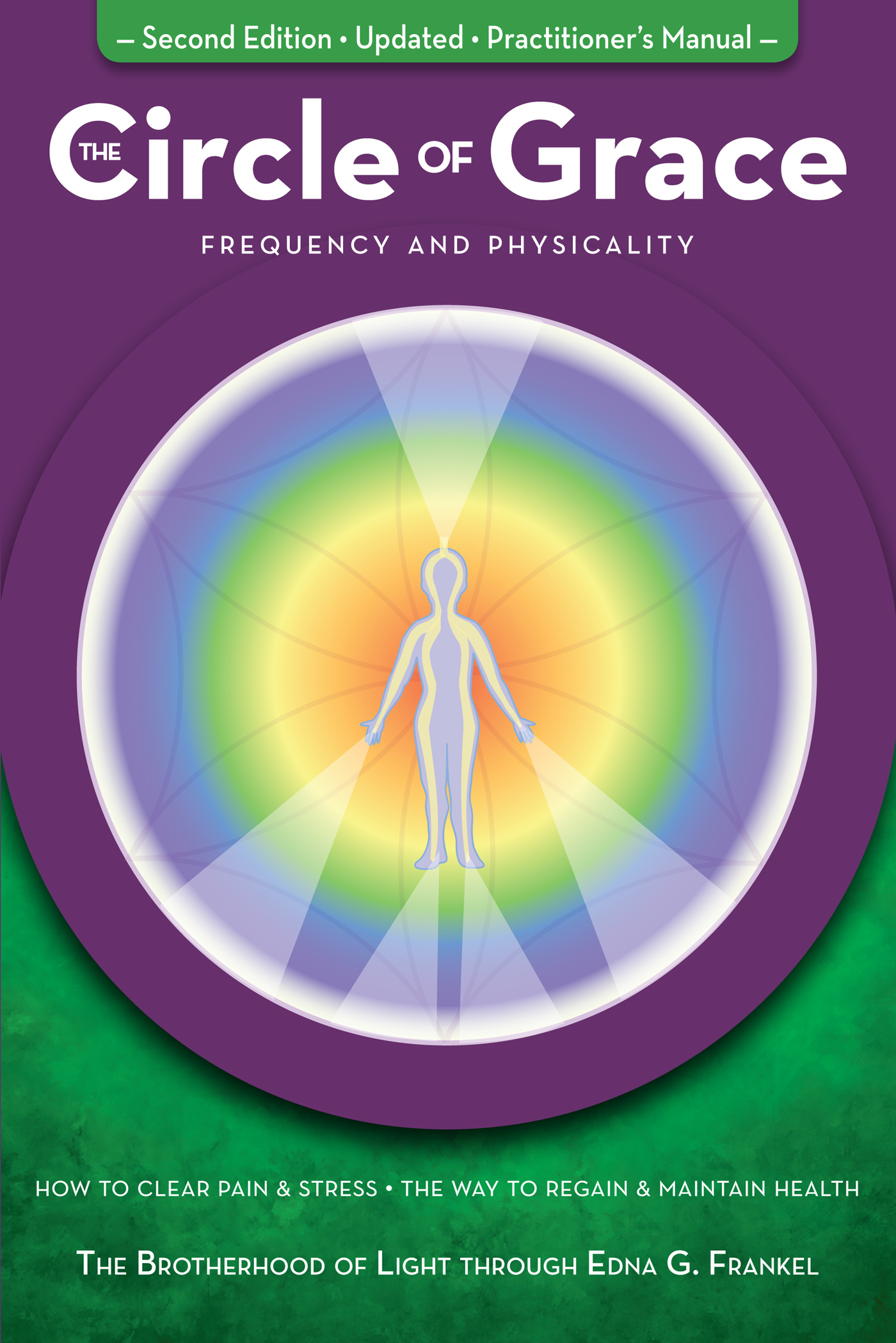 The Circle Of Grace Frequency Amp Physicality Light