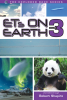 The Explorer Race Series (Book 22): ETs On Earth, Volume 3