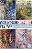 Wisdom Keepers Speak