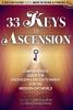 33 Keys To Ascension