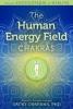 The Human Energy Field: Chakras