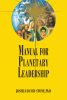 The Encyclopedia of the Spiritual Path (Book 09): Manual for Planetary Leadershi