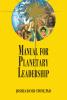 The Encyclopedia of the Spiritual Path (Book 09): Manual for Planetary Leadershi