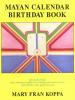 Mayan Calendar Birthday Book